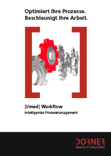 Optimizes your processes. Accelerates your work. [i/med] Intelligent process management.